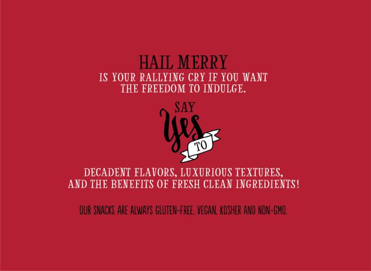 Hail+Merry+snacks+are+always+gluten-free,+vegan,+kosher+and+non-gmo.